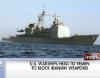 Breaking: US Sends Aircraft Carrier To Block Iranian Shipments To Rebels In Yemen